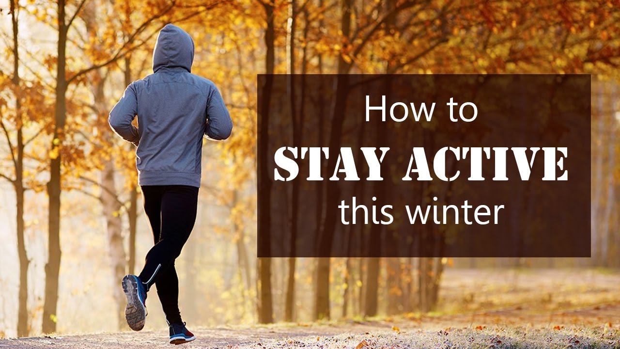 How to stay active this winter | health and wellness videos